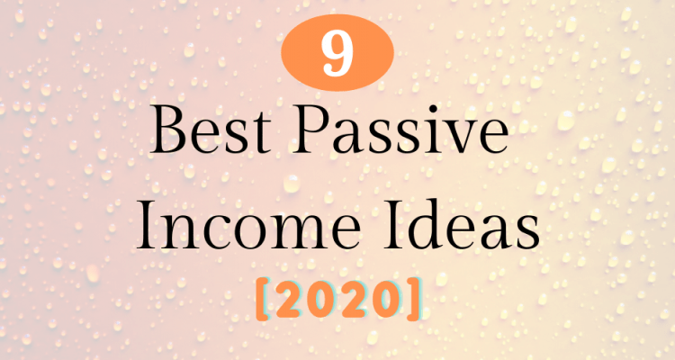 Passive Income Ideas: 9 Ways to Earn $3,000/Month
